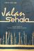 Jalan Sehala by Hasrizal Abdul Jamil
