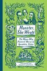 Monster, She Wrot...