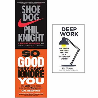 Shoe Dog, So Good They Cant Ignore You, Deep Work 3 Books Collection Set