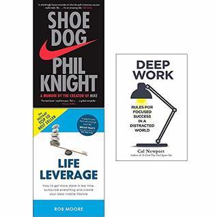 Shoe Dog, Life Leverage, Deep Work 3 Books Collection Set