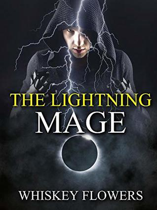 The Lightning Mage (The Lightning Mage, #1)
