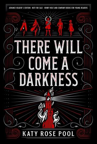 There Will Come a Darkness (There Will Come a Darkness, #1)