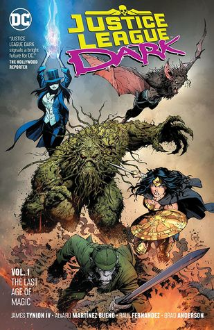 Justice League Dark Volume 1 The Last Age Of Magic By