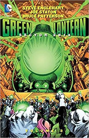 Green Lantern: Sector 2814 Volume 3 (Green Lantern: Sector 2814, Vol. #3)