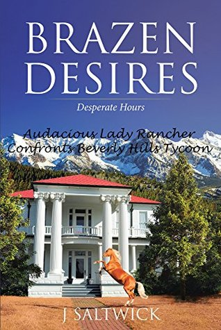 Brazen Desires: Desperate Hours
