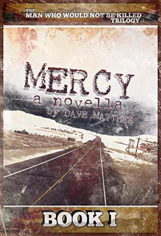 MERCY: A Novella