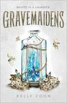 Gravemaidens (Gravemaidens #1)