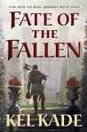 Fate of the Fallen (The Shroud of Prophecy, #1)