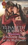 A Runaway Bride for the Highlander (The Lochmore Legacy, #3)