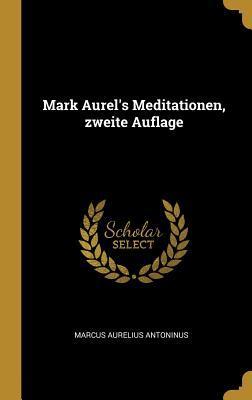 Mark Aurel's Meditationen, Zweite Auflage