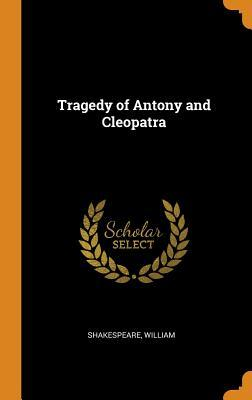 Tragedy of Antony and Cleopatra