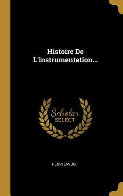 Histoire de l'Instrumentation...