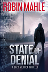 State of Denial  (Lacy Merrick Thriller #1)