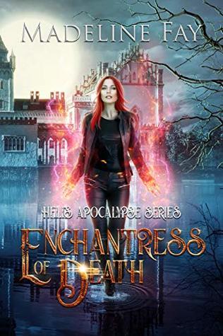 Enchantress Of Death (Hell's Apocalypse Series)