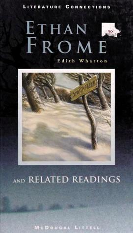 Ethan Frome: and related readings