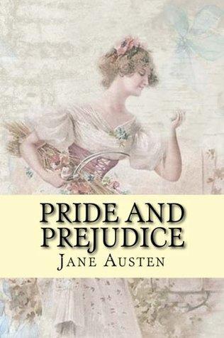 Pride and Prejudice: 2017 Edition