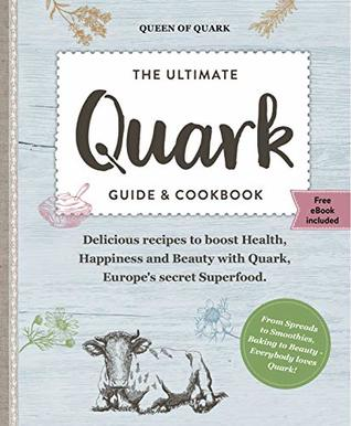 Quark The Ultimate Guide and Cookbook