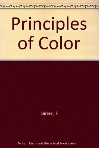 Principles of color;: A review of past traditions and modern theories of color harmony