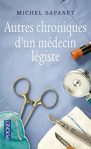 Autres chroniques d'un médecin légiste