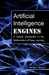 Artificial Intelligence Engines