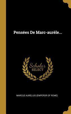 Pens�es de Marc-Aur�le...