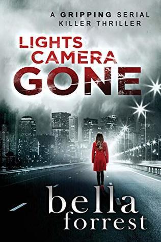 Lights, Camera, Gone (Detective Erin Bond #1)