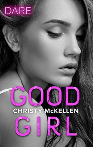 Good Girl (Sexy Little Secrets)