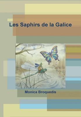 Les Saphirs de la Galice