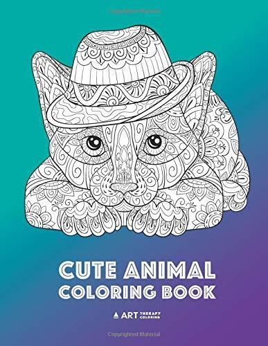Cute Animal Coloring Book: Relaxing Detailed Designs, Fun Colouring Activity for All Ages; Adults, Teenagers, Older Kids, Boys, Girls, Doodle Art, Mindful Art Therapy, Anti Stress