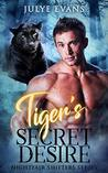 Tiger's Secret Desire: Nightfair Shifters, a BWWM Romance