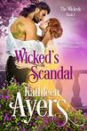 Wickeds Scandal (The Wickeds #1)