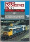 Named Locomotives on BR