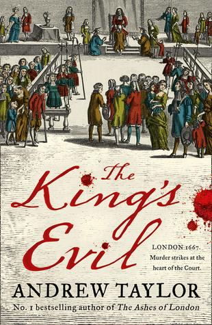 The King's Evil by Andrew Taylor