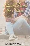 Shoot Down the Stars