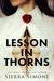 A Lesson in Thorns by Sierra Simone