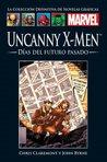 Uncanny X-Men: Días del Futuro Pasado