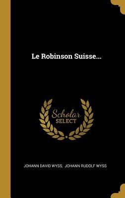 Le Robinson Suisse...