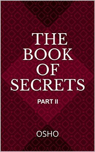 Osho's The Book of Secrets: Part II