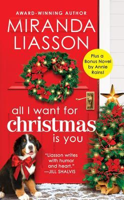 All I Want for Christmas Is You: Two stories for the price of one
