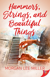 Hammers, Strings, and Beautiful Things