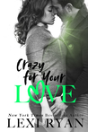 Crazy for Your Love (The Boys of Jackson Harbor, #5)