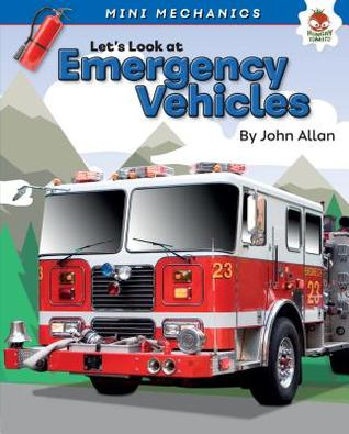 Let's Look at Emergency Vehicles