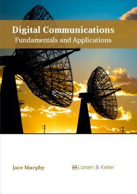 Digital Communications: Fundamentals and Applications