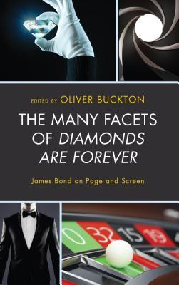 The Many Facets of Diamonds Are Forever: James Bond on Page and Screen