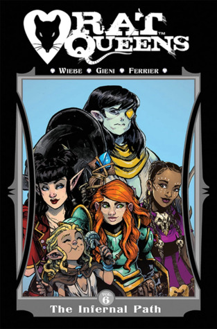 Rat Queens, Vol. 6: The Infernal Path