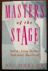Masters of the Stage: British Acting Teachers Talk about Their Craft