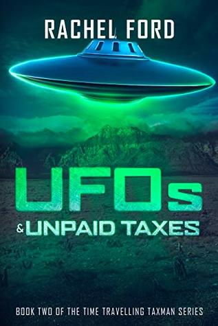 UFOs & Unpaid Taxes (Time Travelling Taxman #2)
