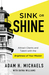 Sink or Shine by Adam H. Michaels