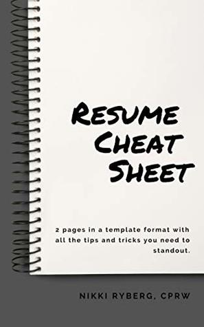 Your Resume Cheat Sheet 2 Pages In A Template Format With All The