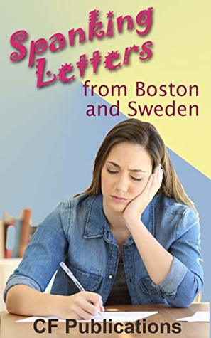 Spanking Letters from Boston and Sweden